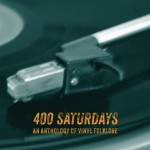 "Kim Johnson-Bair's new release ""400 Saturdays: An Anthology of Vinyl Folklore"""
