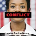 Cindy Hooper: Conflict, African American Women, and the New Dilemma of...
