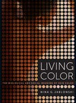Professor Nina Jablonski – Living color: The Biological and Soci...