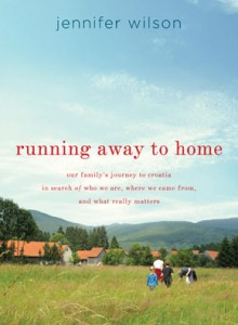 Running Away to Home, by Jennifer Wilson (http://www.jennifer-wilson.com)