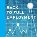 Robert Pollin: Back to Full Employment