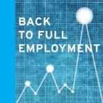 Robert Pollin: Back to Full Employment