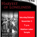 Harvest of Loneliness: The Bracero Program with Armando Ibarra