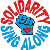Solidarity Sing Along