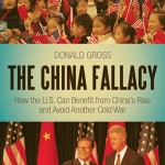 Donald Gross: The China Fallacy
