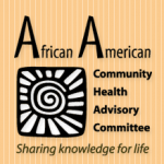 The African American Community Health Advisory Committee