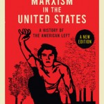 Marxism in the United States: A History of the American Left