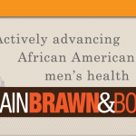 Brain Brawn And Body: A Health Website For African American Men