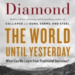 """The World Until Yesterday: What Can We Learn from Traditional Socie..."