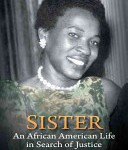 Sister: An African American Life in Search of Justice