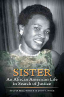 Cover of Sister: An African American Life in Search of Justice