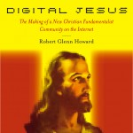 Digital Jesus and How The Web Shapes Religion