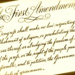 Are Our First Amendment Rights in Danger?