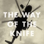 """The Way of the Knife"" A History of CIA Covert Operations"