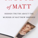 "Cover of, ""The Book of Matt: Hidden Truths about the Murder of Matthew Shepard"""