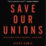 Steve Early and Unions
