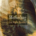 "Poet Lisa Marie Brodsky Reads from Her Book ""Motherlung"" o..."