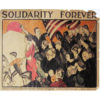 """Solidarity Forever"" poster"