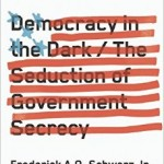 Democracy in the Dark