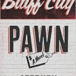 Excerpts from Bluff City Pawn: A Novel