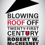 "Cover of ""Blowing the Roof Off the 21st Century"""