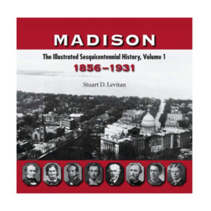 Stuart Levitan's History of Madison