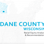 Dane County Racial Equity Analysis