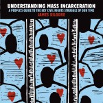 James Kilgore 'Understanding Mass Incarceration'