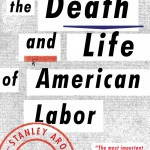 Pledge Edition: The Death and Life of American Labor