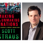 "Pledge Edition: ""Making and Unmaking Nations"" with Scott Straus"
