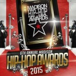 Madison Hip-Hop Awards Celebrates 6 Years