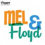 Mel & Floyd