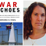 War Echoes: Gender and Militarization in U.S. Latina/o Cultural Production