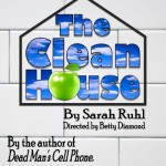 The Clean House, a play by Sarah Ruhl