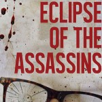 Eclipse of the Assassins