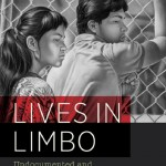 "Roberto G. Gonzales, author of ""Lives in Limbo: Undocumented and Coming of Age in America"""