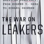 "Pledge Edition: Lloyd Gardner and ""The War on Leakers"""