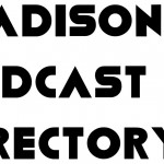 Madison Podcast Directory