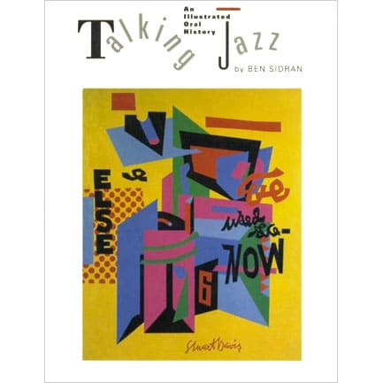 Talking Jazz: An Illustrated Oral History