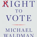 "Pledge Edition: Michael Waldman and ""The Fight to Vote"""