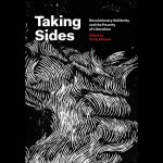 """Taking Sides: Revolutionary Solidarity and the Poverty of Liber..."