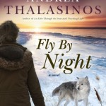 "Andrea Thalasinos' ""Fly by Night"""