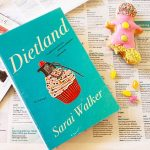 It's OK to be Fat! A look at Dietland by Sarai Walker