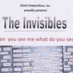 """KOJO Productions """"THE INVISIBLES"""""""