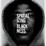 Author Rashad Shabazz 'Spatializing Blackness: Architectures of ...