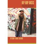 """Hip Hop Desis"" and the politics of South Asian American a..."