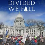 New Documentary takes a look at the 2011 Wisconsin Uprising