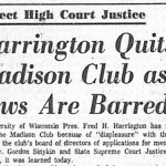 Madison, 2nd week of October — The Great Panty Raid Riot of 1962; the Madison Club caught blackballing Jews, 1965