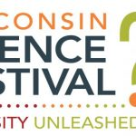Preview of the Wisconsin Science Festival