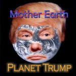 Image compilation to illustrate Trump Planet